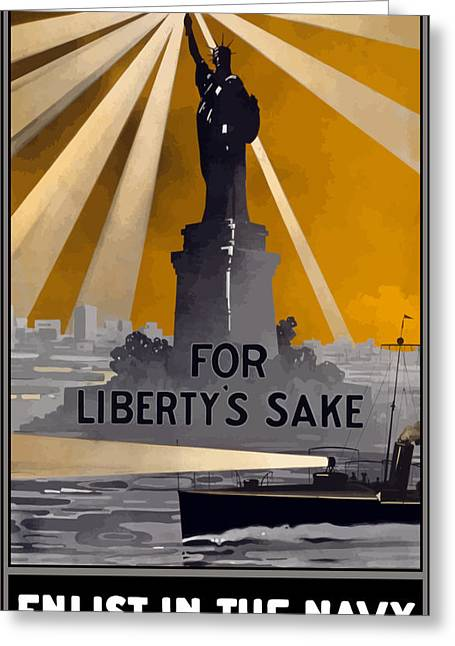 Statue Of Liberty Greeting Cards - Enlist In The Navy Greeting Card by War Is Hell Store