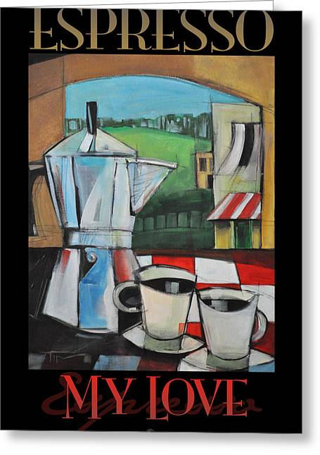 Checked Tablecloths Digital Greeting Cards - Espresso My Love Poster Greeting Card by Tim Nyberg
