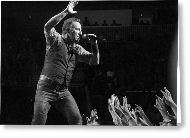 Bruce Springsteen. Greeting Cards - Faith Will Be Rewarded Greeting Card by Jeff Ross