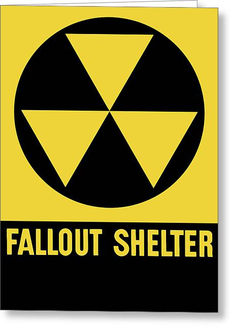 Nuclear Greeting Cards - Fallout Shelter Sign Greeting Card by War Is Hell Store