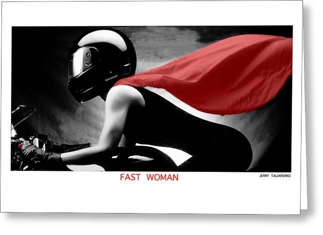 Taliaferro Greeting Cards - Fast Woman Greeting Card by Jerry Taliaferro
