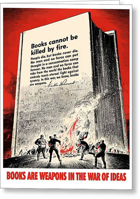 Burning Greeting Cards - FDR Quote On Book Burning  Greeting Card by War Is Hell Store