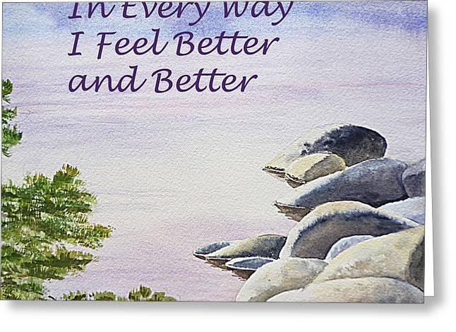 Feel Better Affirmation Greeting Card by Irina Sztukowski