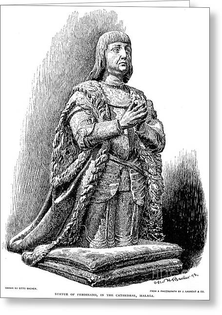 Statue Portrait Photographs Greeting Cards - Ferdinand V Of Castile (1452-1516) Greeting Card by Granger