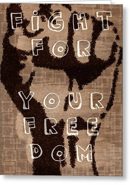 Libertas Greeting Cards - Fight for your Freedom Greeting Card by Andrea Barbieri