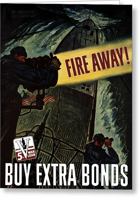 Us Navy Greeting Cards - Fire Away Greeting Card by War Is Hell Store
