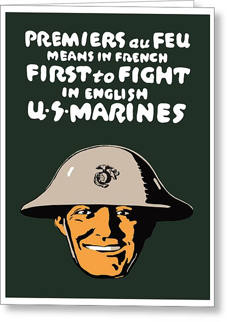 Semper Fidelis Greeting Cards - First To Fight US Marines Greeting Card by War Is Hell Store