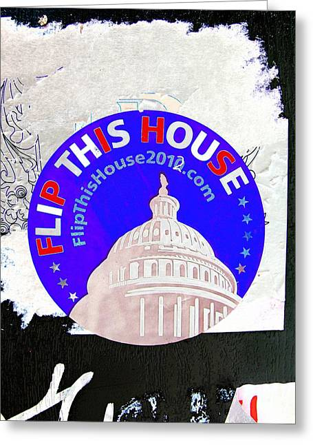 American Conservative Party Greeting Cards - Flip This House Greeting Card by Stephen Peace