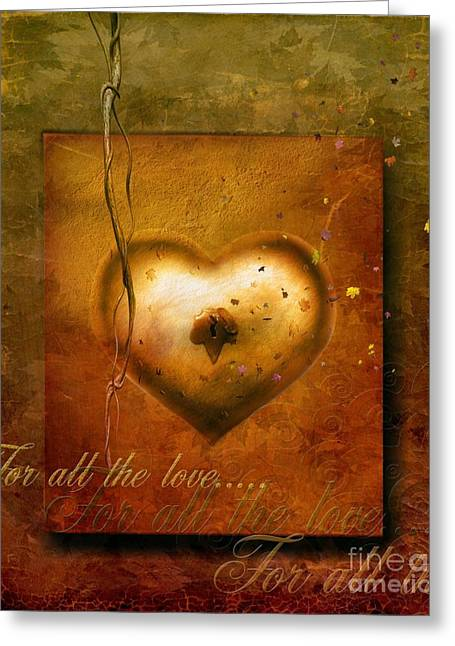 Emotion Mixed Media Greeting Cards - For all the love Greeting Card by Photodream Art
