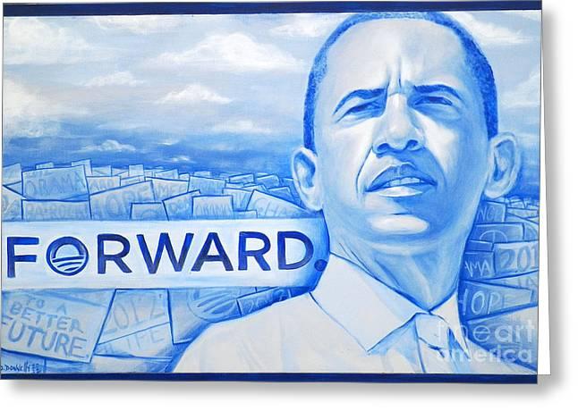 Obama 2012 Greeting Cards - Forward Obama 2012 Greeting Card by Derek Donnelly