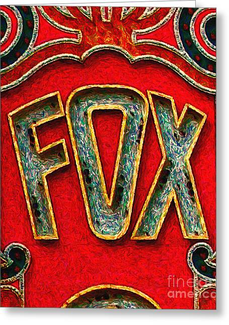East Bay Digital Art Greeting Cards - Fox Theater Oakland Sign Greeting Card by Wingsdomain Art and Photography