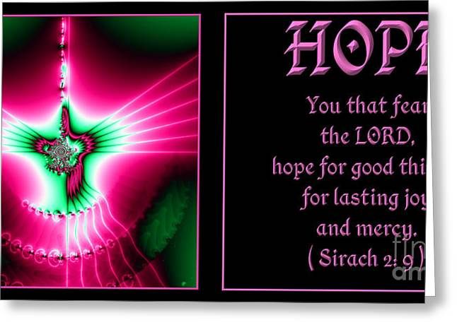 Saint Hope Greeting Cards - Fractal Hope Sirach 2 Greeting Card by Rose Santuci-Sofranko
