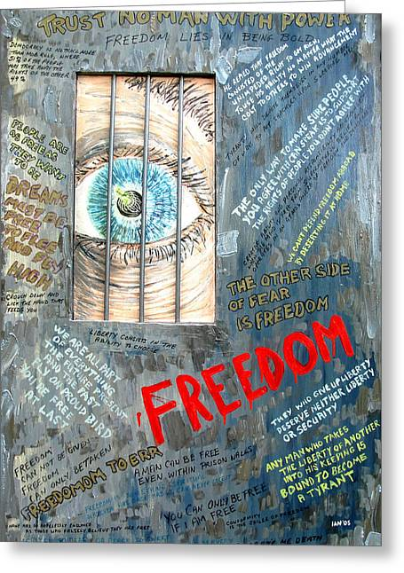Oppression Mixed Media Greeting Cards - Freedom Greeting Card by Ian  MacDonald