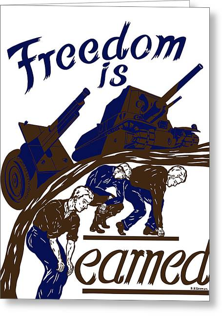 Second Greeting Cards - Freedom Is Earned Greeting Card by War Is Hell Store