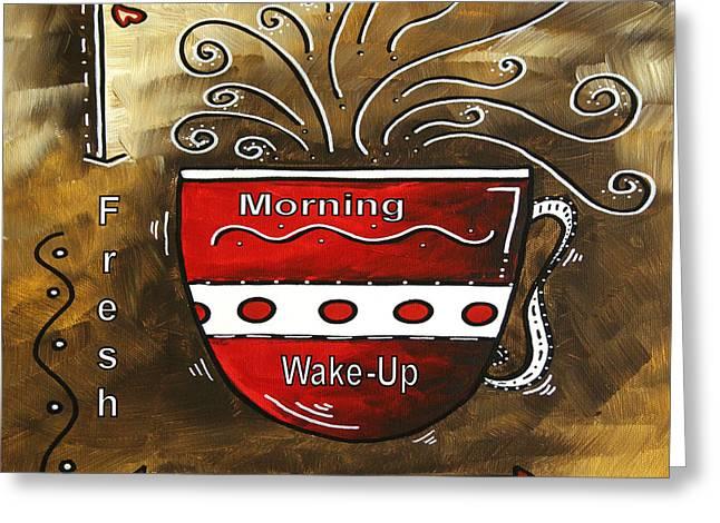 Licensor Digital Greeting Cards - Fresh Java Original Painting Greeting Card by Megan Duncanson