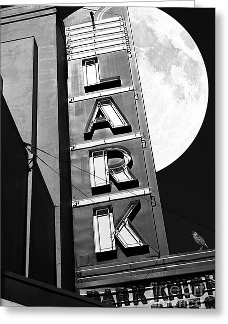 Full Moon Over The Lark - Larkspur California - 5d18489 - Black And White Greeting Card by Wingsdomain Art and Photography