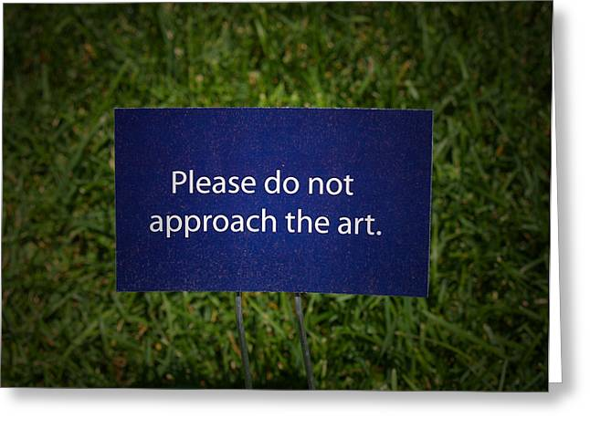 Funny Signs Greeting Cards - Funny Sign Greeting Card by Brian Mollenkopf