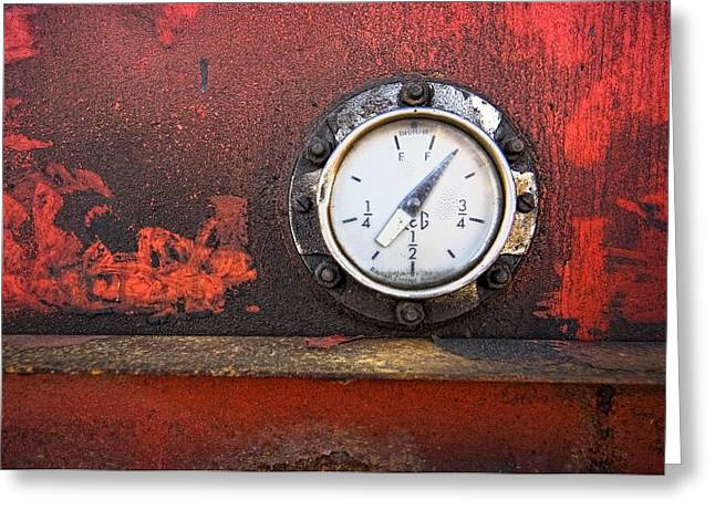 Fuel Gauge Greeting Cards - Gas Gauge Greeting Card by John Short