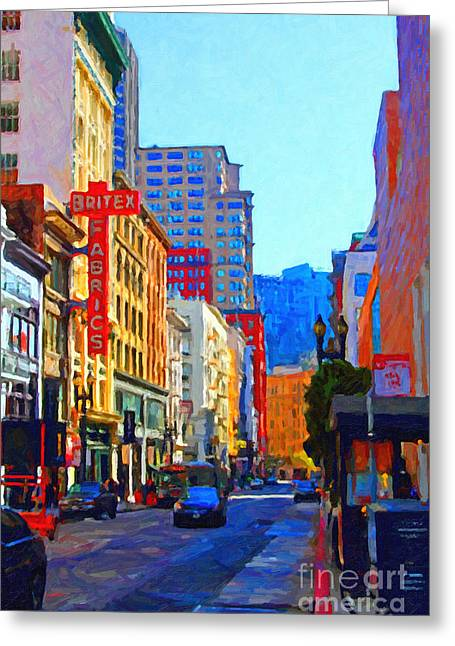 Downtown San Francisco Greeting Cards - Geary Boulevard San Francisco Greeting Card by Wingsdomain Art and Photography
