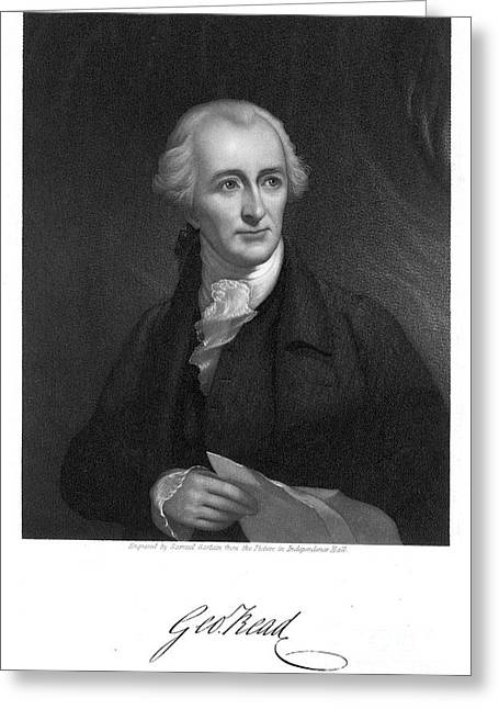 Autograph Greeting Cards - George Read (1733-1798) Greeting Card by Granger