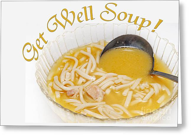 Noodles Greeting Cards - Get Well Soup Greeting Card by Andee Design