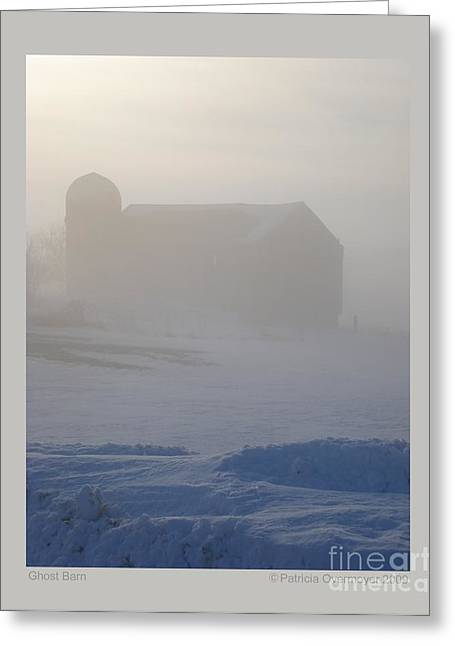 Ghostly Barn Greeting Cards - Ghost Barn Greeting Card by Patricia Overmoyer