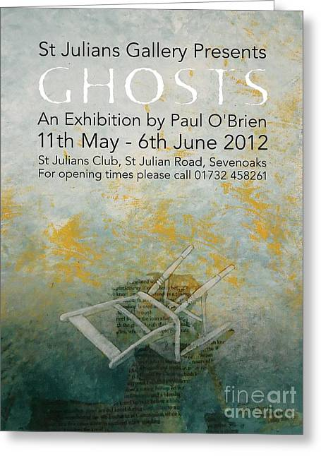 Knelt Mixed Media Greeting Cards - Ghosts Greeting Card by Paul OBrien