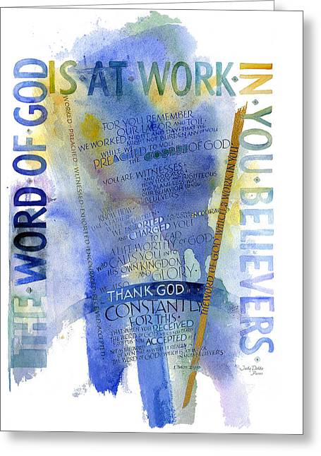 Conviction Greeting Cards - God at Work Greeting Card by Judy Dodds