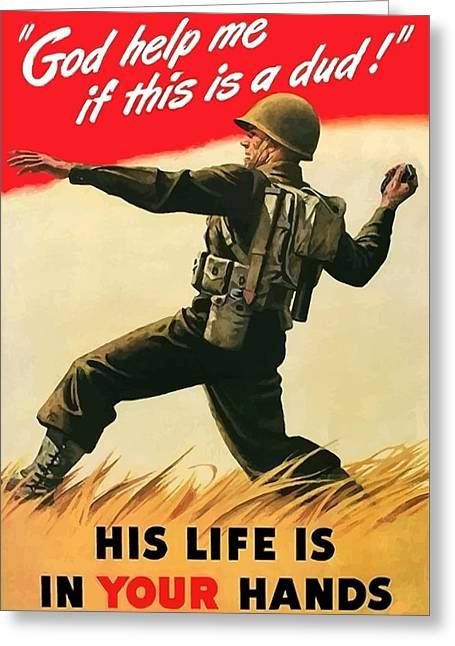 Combat Greeting Cards - God Help Me If This Is A Dud Greeting Card by War Is Hell Store