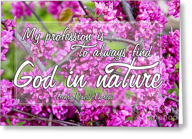 Henry David Thoreau Greeting Cards - God in Nature Greeting Card by Extrospection Art