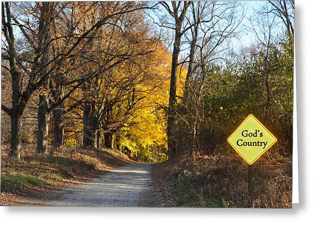 Gods Country Greeting Card by Bill Cannon