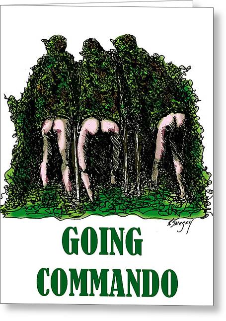R Allen Swezey Greeting Cards - Going Commando Greeting Card by R  Allen Swezey