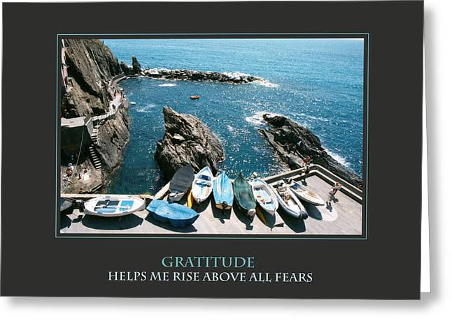 Self-improvement Greeting Cards - Gratitude Helps Me Rise Above All Fears Greeting Card by Donna Corless