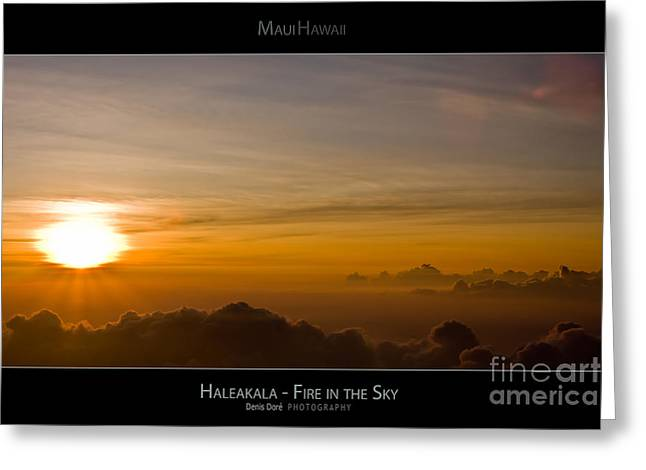 High Park Fire Greeting Cards - Haleakala Sunset - Fire in the Sky - Maui Hawaii Posters Series Greeting Card by Denis Dore