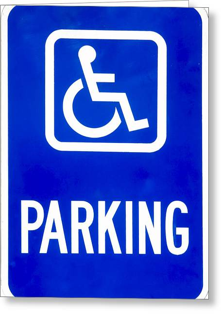 Paralyzed Greeting Cards - Handicap Parking Greeting Card by Ralph Brannan