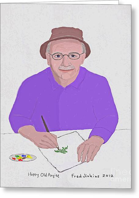 At Work Digital Art Greeting Cards - Happy Old Artist Greeting Card by Fred Jinkins