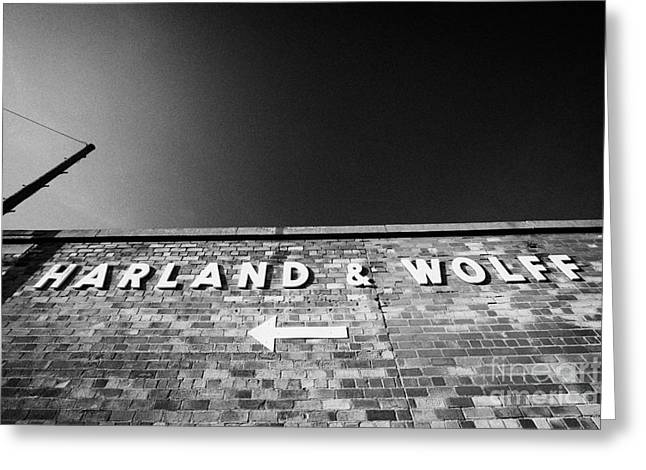 Harland Wolff Shipyard Makers Of The Titanic In Titanic Quarter Belfast Northern Ireland Uk Greeting Card by Joe Fox