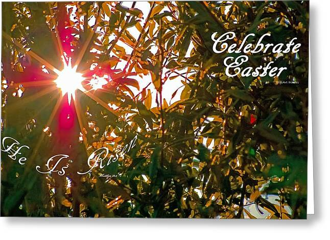 He Is Risen Easter Greeting Greeting Card by DigiArt Diaries by Vicky B Fuller