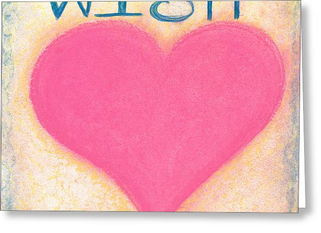 Wishes Pastels Greeting Cards - Heartww100 Artwithheart.com Greeting Card by Patricia