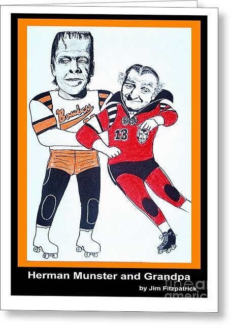 Herman And Grandpa Munster Playing Roller Derby Greeting Card by Jim Fitzpatrick