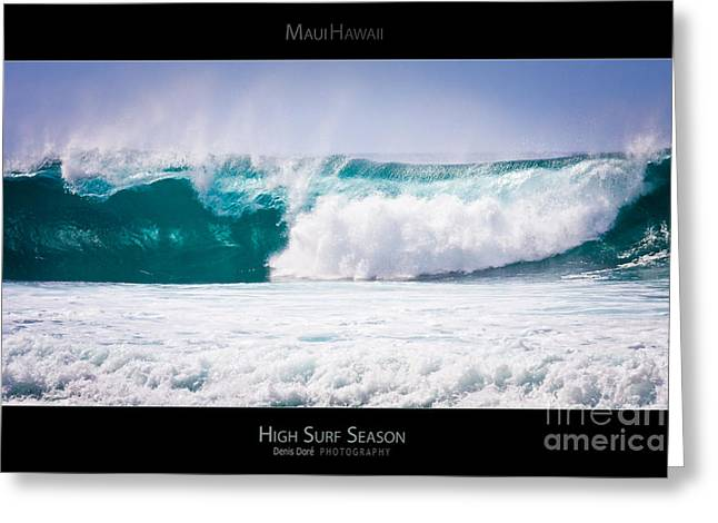 Surf Lifestyle Greeting Cards - High Surf Season - Maui Hawaii Posters Series Greeting Card by Denis Dore