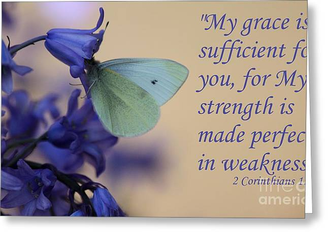 Pieris Rapae Greeting Cards - His Grace is Sufficient Greeting Card by Erica Hanel