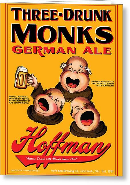 Stein Drawings Greeting Cards - Hoffman Three Drunk Monks Greeting Card by John OBrien