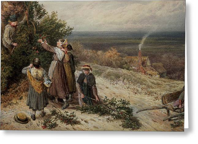 Gatherers Greeting Cards - Holly Gatherers Greeting Card by Myles Birket Foster