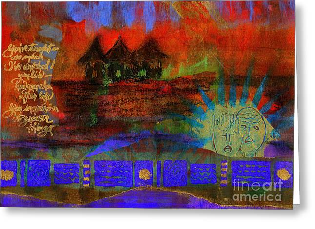 Home is Where We LIVE Greeting Card by Angela L Walker