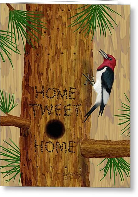 Holdorf Greeting Cards - Home Tweet Home Greeting Card by Kurt Holdorf