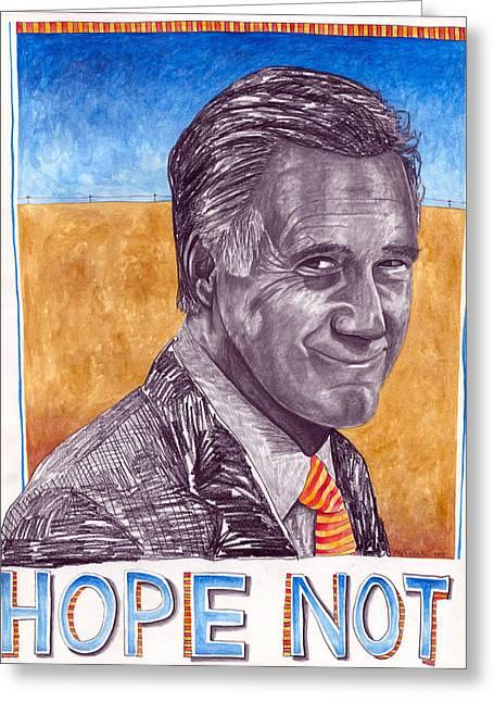 Hope Not Greeting Card by Jeff Wheeler