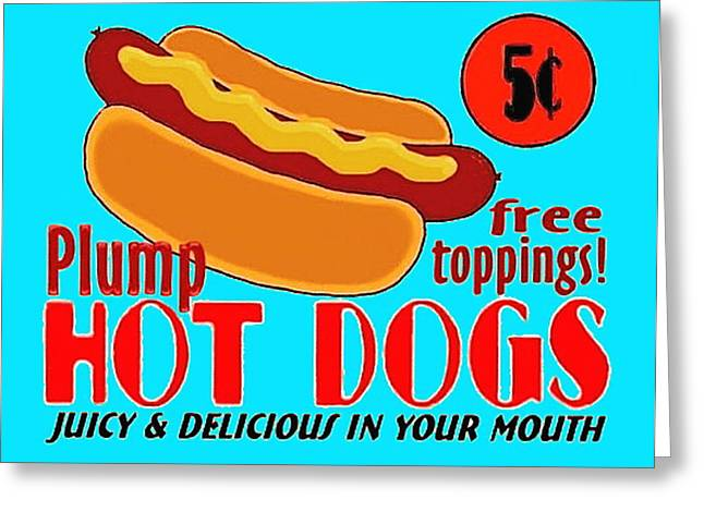 Fast Food Drawings Greeting Cards - Hot Dog Sign Greeting Card by Paul Van Scott