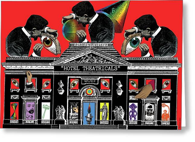 Phantasmagorical Greeting Cards - Hotel Theatricals Greeting Card by Eric Edelman