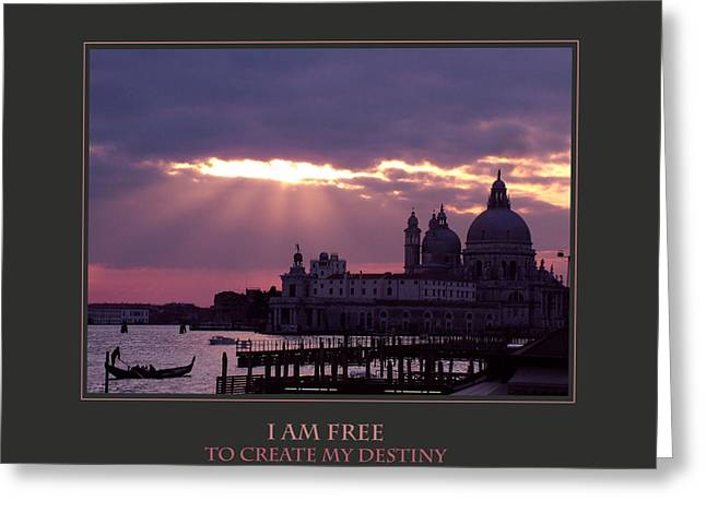 Destiny Greeting Cards - I Am Free To Create My Destiny Greeting Card by Donna Corless